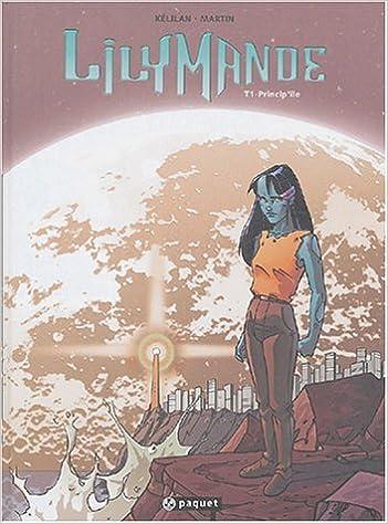 Ebooks français télécharger Lilymande, Tome 1 : Princip'Ile by Kélilan,Javier Martin PDF 2940334366