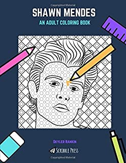 shawn mendes coloring pages Shawn Mendes Coloring Book: Canadian Pop Rock Sensation and  shawn mendes coloring pages