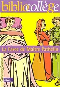 La Farce de Maître Pathelin, numéro 17, texte intégral. Elève par Fanny Marin