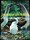 The Family Life of Birds, Hans D Dossenbach, 0070176388