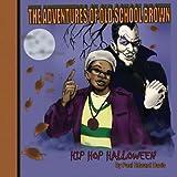 The Adventures of Old School Brown Hip Hop Halloween, Paul Davis, 1479364983