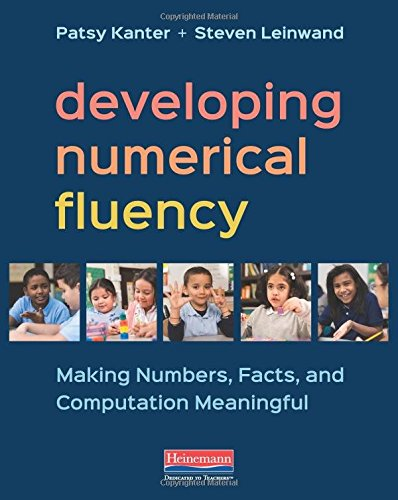 Developing Numerical Fluency: Making Numbers, Facts, and Computation Meaningful