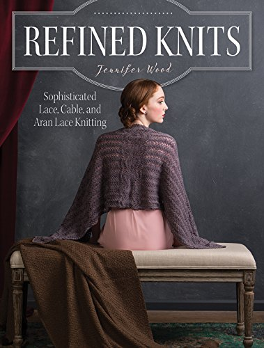 Refined Knits: Sophisticated Lace, Cable, and Aran Lace Knitwear ()