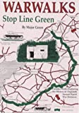 War Walks: Stop Line Green (Walkabout)
