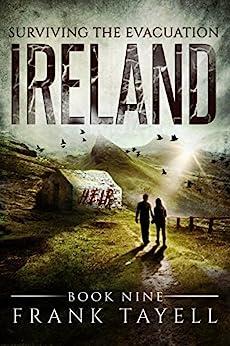 Surviving The Evacuation, Book 9: Ireland by [Tayell, Frank]