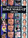 img - for Create Your Own Stage Make-up book / textbook / text book