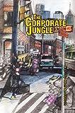 The Corporate Jungle, Harvey Knobloch, 0595747981