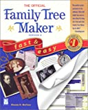 The Official Family Tree Maker 9 Fast and Easy, McClure, Rhonda R., 1931841020