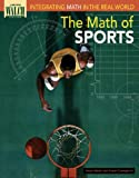 The Math of Sports, Hope Martin and Susan Guengerich, 0825139201
