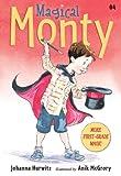 Magical Monty, Johanna Hurwitz, 076366457X