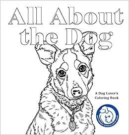Amazon.com: All About the Dog: A Dog Lover\'s Coloring Book ...