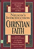 Introduction to the Christian Faith, Stephen L. Nelson, 0840719736