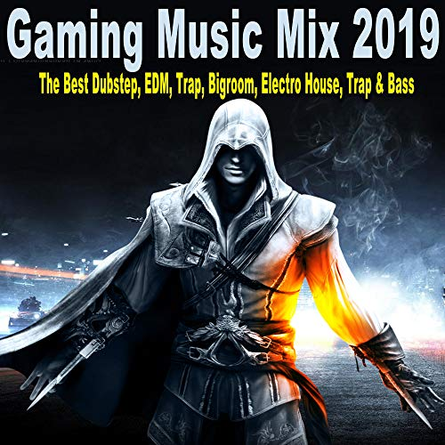 Gaming Music Mix 2019 (The Best Dubstep, EDM, Trap, Bigroom, Electro House, Trap & Bass)