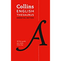 Collins English Thesaurus Essential: All the words you need, every day (Collins Essential Editions)