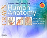 img - for By David A. Morton - Gray's Dissection Guide for Human Anatomy: With STUDENT CONSULT Online Access: 2nd (second) Edition book / textbook / text book