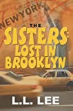 The Sisters, L. L. Lee, 0595144462