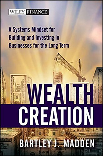 wealth-creation-a-systems-mindset-for-building-and-investing-in-businesses-for-the-long-term