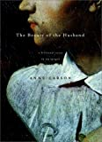 The Beauty of the Husband, Anne Carson, 0375408045