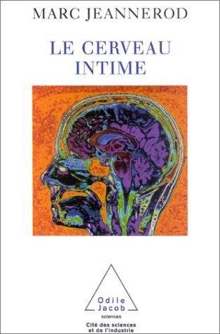 Le Cerveau intime