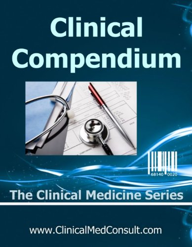 Clinical Medical Compendium - 2016 (The Clinical Medicine Series)