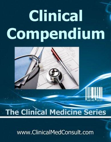 Clinical Medical Compendium - 2016 (The Clinical Medicine Series Book 2)
