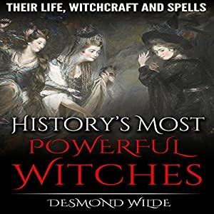 History's Most Powerful Witches Audiobook
