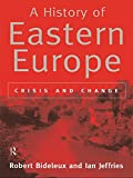 img - for A History of Eastern Europe: Crisis and Change book / textbook / text book