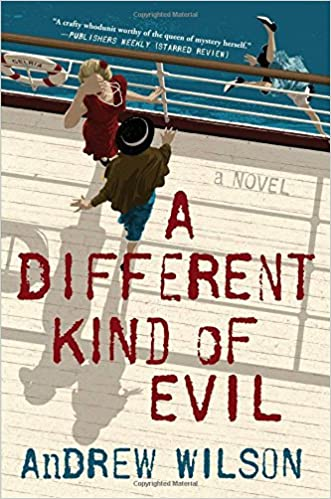 b81bbe782b7 A Different Kind of Evil  A Novel  Andrew Wilson  9781501145094   Amazon.com  Books