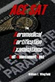The Aeromedical Certification Examinations