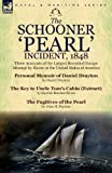 img - for The Schooner 'Pearl' Incident, 1848: Three Accounts of the Largest Recorded Escape Attempt by Slaves in the United States of America by Drayton, Daniel, Stowe, Harriet Beecher, Paynter, John H. (2013) Paperback book / textbook / text book