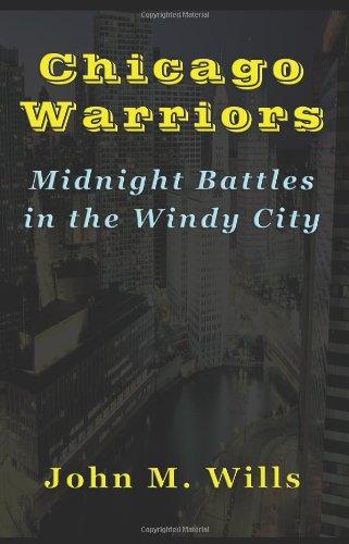 Chicago Warriors Midnight Battles in the Windy City: Amazon.es: John M. Wills: Libros en idiomas extranjeros