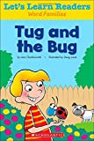 Let's Learn Readers: Tug and the Bug, Scholastic Teaching Resources, 0545686261