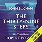 The Thirty-Nine Steps Audiobook by John Buchan Narrated by Robert Powell