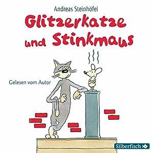 Glitzerkatze und Stinkmaus Hörbuch