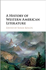 A History of Western American Literature Kindle Edition