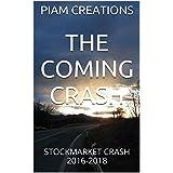 THE COMING  STORM: STOCKMARKET CRASH 2016-2018