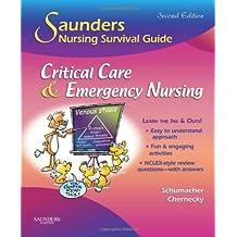 Saunders Nursing Survival Guide: Critical Care and Emergency Nursing