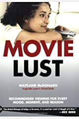 Movie Lust: Recommended Viewing for Every Mood, Moment, and Reason Paperback