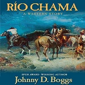 Rio Chama Audiobook