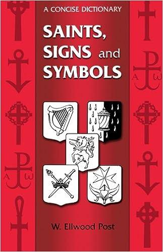 Saints Signs And Symbols W Ellwood Post 9780281028948 Amazon