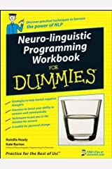 Neuro-Linguistic Programming Workbook For Dummies Kindle Edition