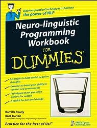 Neuro-linguistic Programming Workbook for Dummies
