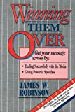 Winning Them Over, James W. Robinson, 0914629077