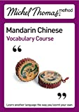 Michel Thomas Method: Mandarin Chinese Vocabulary Course
