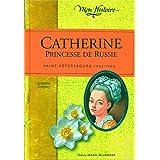 CATHERINE PRINCESSE DE RUSSIE : SAINT-PETERSBOURG 1743-1745