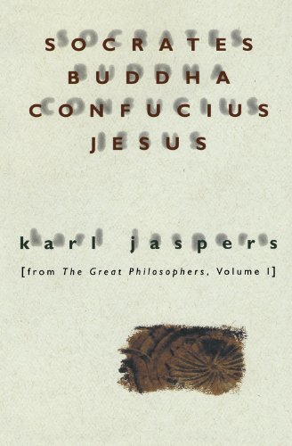 Socrates, Buddha, Confucius, Jesus: From The Great…