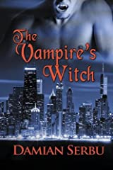 The Vampire's Witch: Book III in the Vampire's Angel Series Paperback