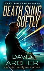 Death Sung Softly - A Sam Prichard Mystery