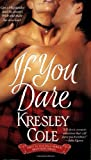 If You Dare, Kresley Cole, 1416503595