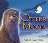 Otter Moon, Tudor Humphries, 1906250693